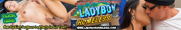 Enter ladyboyhomeless here